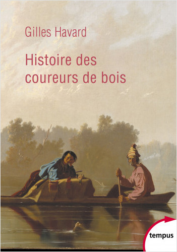 Histoire des coureurs de bois