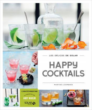 Happy cocktails - Les délices de Solar