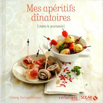 Mes apéritifs dînatoires - Variations Légères