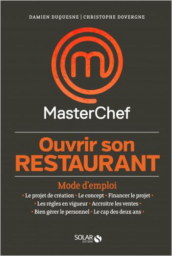 Ouvrir son restaurant, mode d'emploi - Masterchef