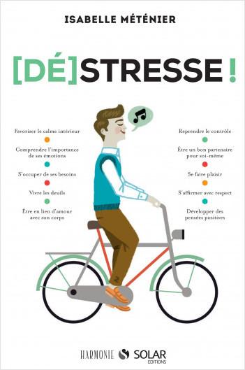 [Dé]stresse !