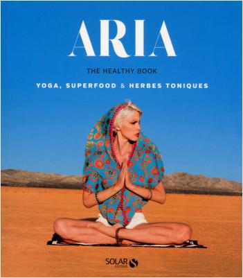 Aria, the healthy book