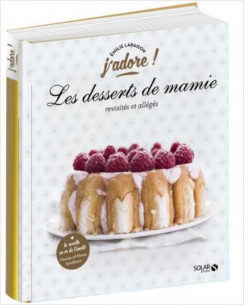 Les desserts de mamie - j'adore