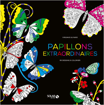 Papillons extraordinaires