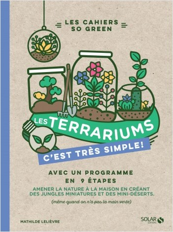 Les terrariums c'est très simple