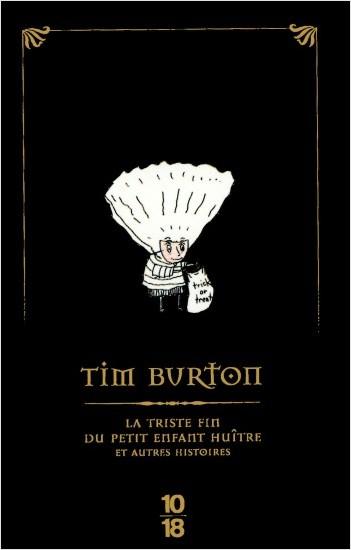 La triste fin du petit enfant huître et autres histoires (Edition Spéciale)