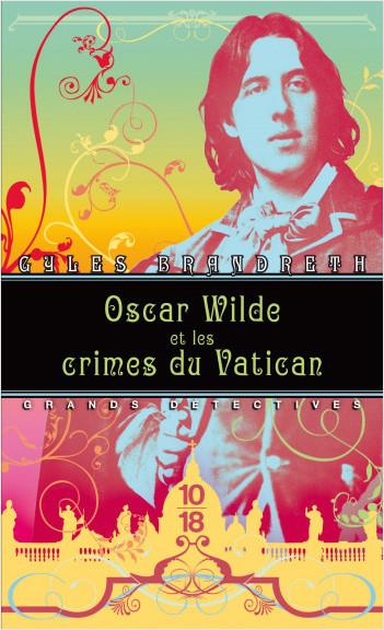 Oscar Wilde et les crimes du Vatican