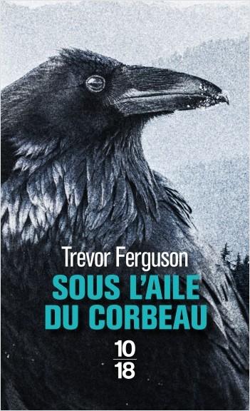 Sous l'aile du corbeau