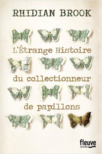 L'étrange histoire du collectionneur de papillons