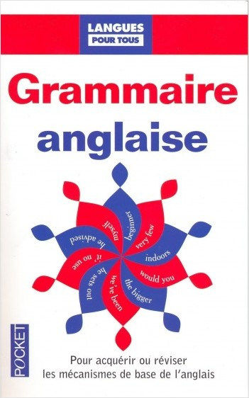 Grammaire anglaise pour tous