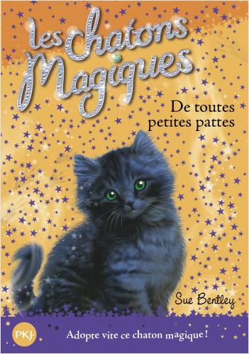 Les chatons magiques - tome 12 : De toutes petites pattes
