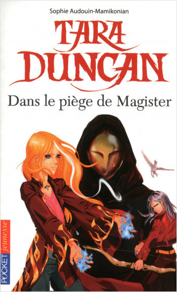 Tara Duncan : Dans le piège de Magister