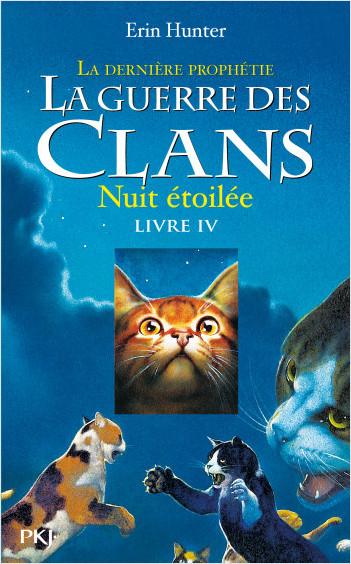 La guerre des clans, cycle II - tome 04 : La dernière prophétie : Nuit étoilée