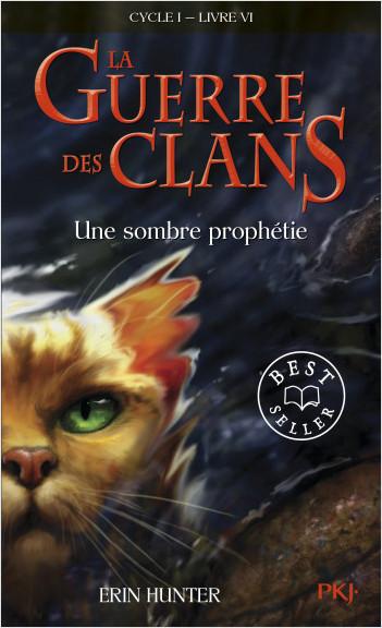 La guerre des clans, cycle I - tome 06 : Une sombre prophétie