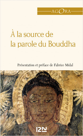 A la source de la parole du Bouddha