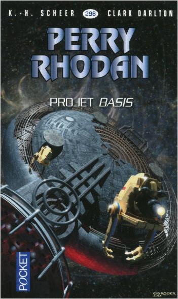 Perry Rhodan n°296 - Projet Basis