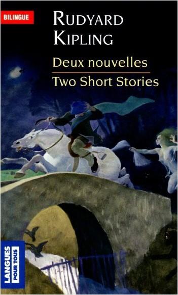 Two Short Stories - Deux nouvelles