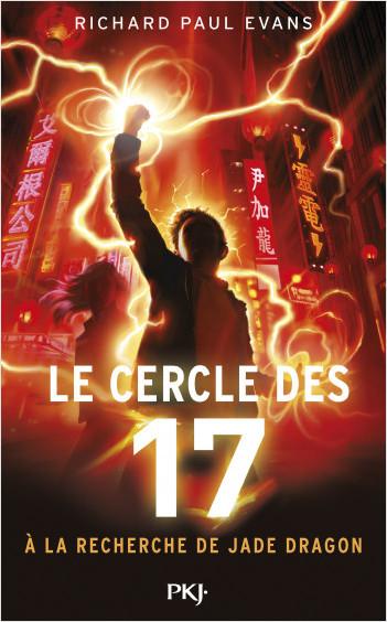 4. Le cercle des 17 - A la recherche de Jade Dragon
