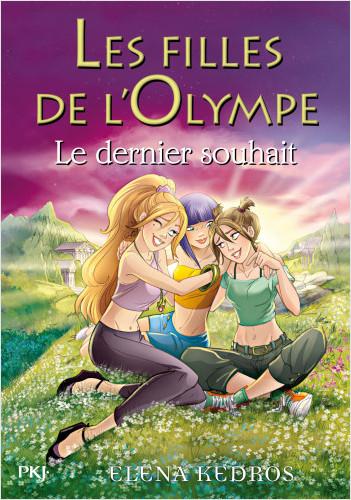 6. Les Filles de l'Olympe : Le dernier souhait