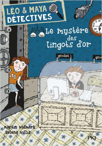 Léo et Maya, détectives - tome 05 : Mystère des lingots d'or