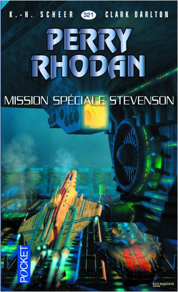 Perry Rhodan n°321 - Mission Spéciale Stevenson