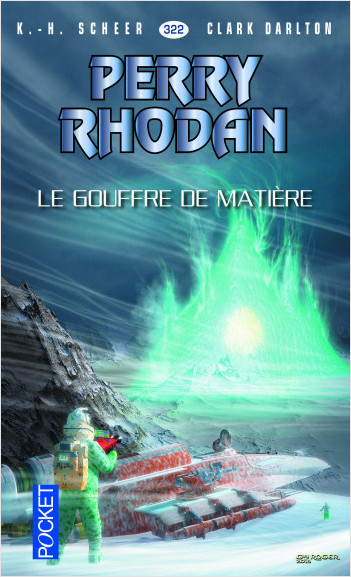 Perry Rhodan n°322 - Le Gouffre de matière