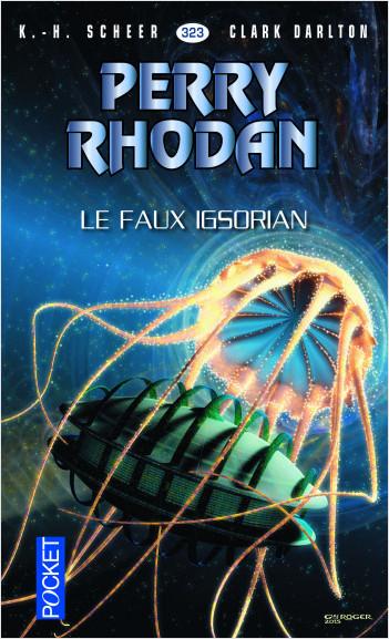 Perry Rhodan n°323 - Le Faux Igsorian