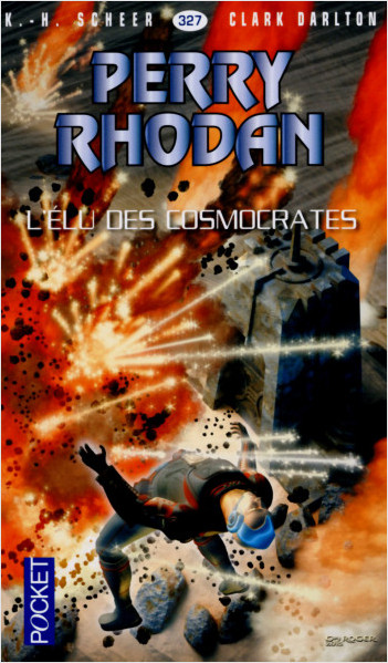 Perry Rhodan n°327 - L'Élu des Cosmocrates