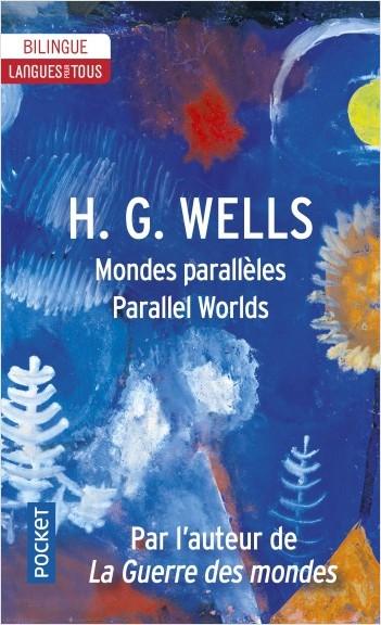 Parallel worlds - Mondes parallèles