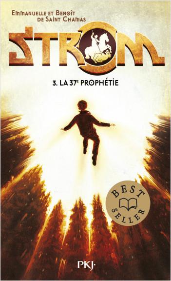 3. Strom : La 37e Prophétie