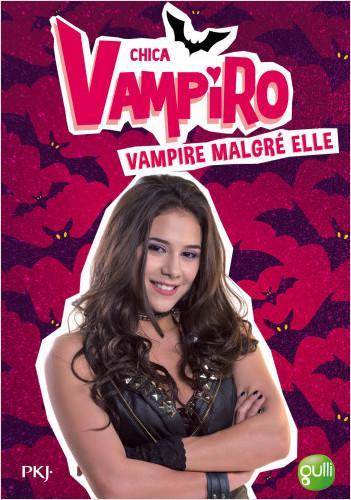 1. Chica Vampiro : Vampire malgré elle
