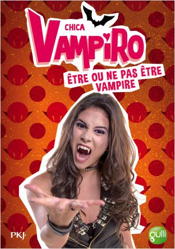 3. Chica Vampiro : être ou ne pas être vampire