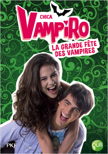 4. Chica Vampiro : La grande fête des vampires