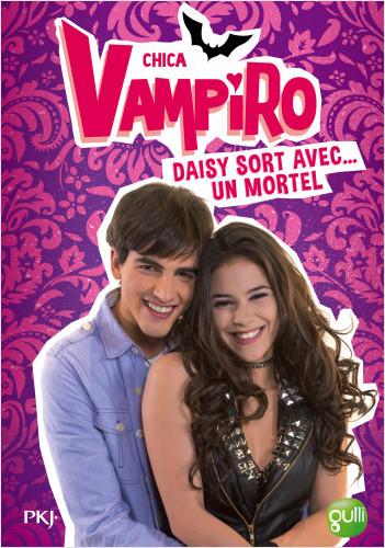 6. Chica Vampiro : Daisy sort avec un mortel