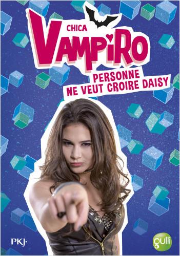 7. Chica Vampiro : Personne ne veut croire Daisy