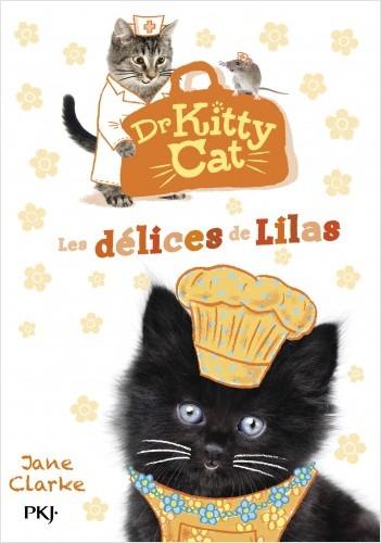 Docteur Kitty Cat - tome 03 : Les délices de Lilas