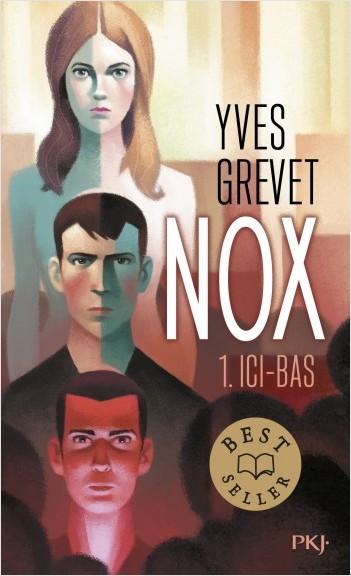 Nox - tome 01 : Ici-bas