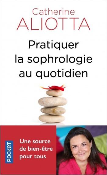 Pratiquer la sophrologie