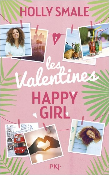 Les Valentines - Tome 1 : Happy Girl