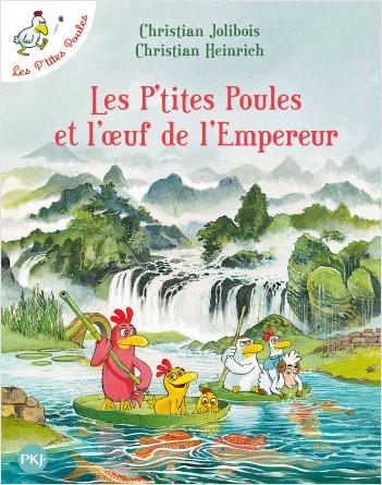 Les P'tites Poules - tome 17 : Les P'tites Poules et l'oeuf de l'Empereur