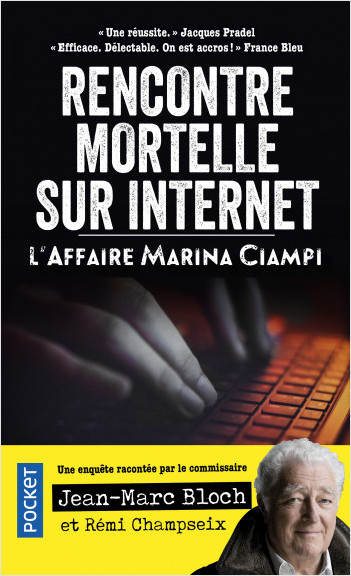 Rencontre mortelle sur Internet. L'affaire Marina Ciampi