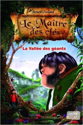 Le Maître des clés - Tome 5 : La vallée des géants – Roman fantastique jeunesse – À partir de 9 ans
