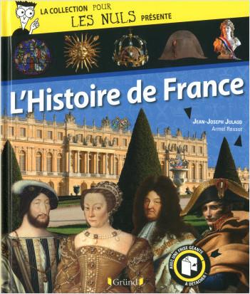 Pour Les Nuls présente L'Histoire de France
