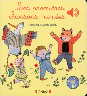 Mes premières chansons mimées – Livre sonore avec 6 puces – Dès 1 an