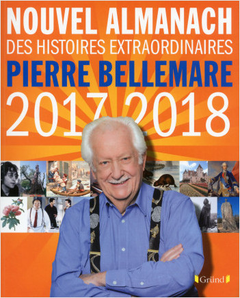 Nouvel almanach Pierre Bellemare 2017-2018