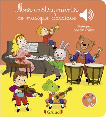 Mes instruments de musique classique – Livre sonore avec 6 puces – Dès 1 an
