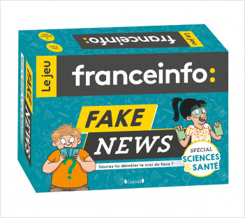 France Info, le jeu : Fake news – Spécial Sciences et Santé  – Jeu de 130 cartes jeunesse – À partir de 7 ans