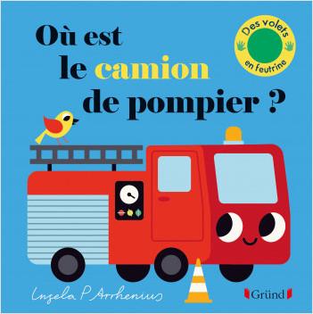 Où est le camion de pompier ? – Livre à rabats en feutrine et miroir – À partir de 6 mois
