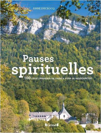 100 Pauses spirituelles