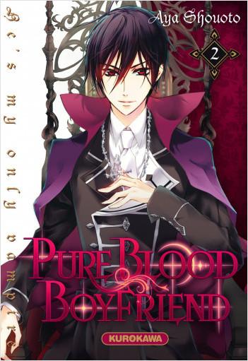 PureBlood Boyfriend - He's my only vampire - tome 02
